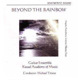 Cover: Gitarrenensemble der Musikakademie Kassel - Beyond the Rainbow